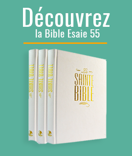 Sainte Bible Esaie 55